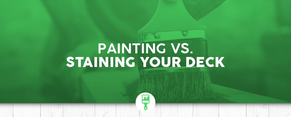 Painting Vs Staining Your Deck