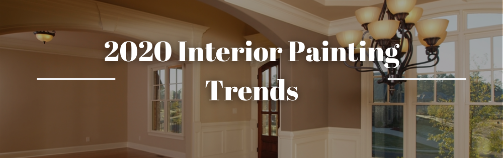 2020 Interior Painting Trends