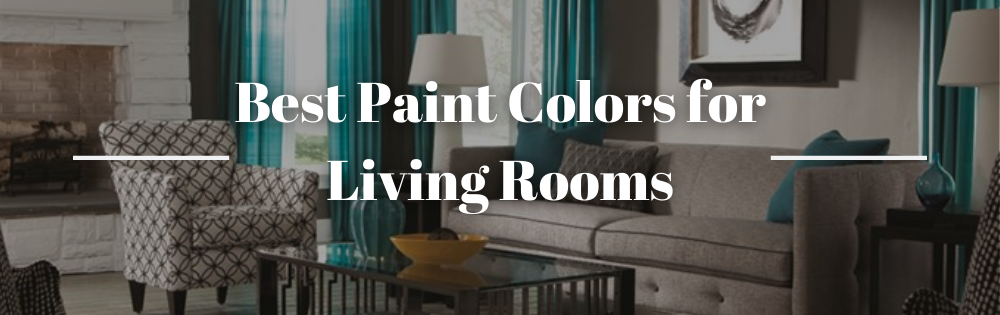 Best Paint Colors for Living Rooms